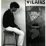 Robert Combas devant son tableau Les vilains 1979